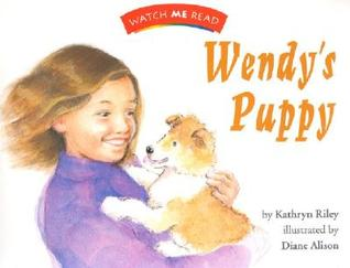 Watch Me Read: Wendy's Puppy, Level 2.1
