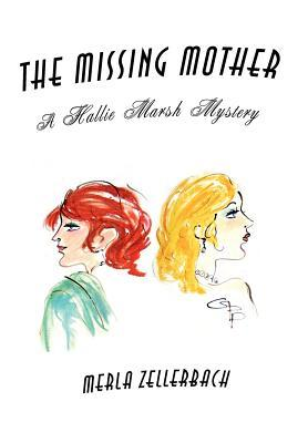 The Missing Mother by Merla Zellerbach