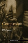 Compassion: The Culture and Politics of an Emotion