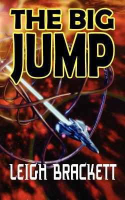 The Big Jump by Leigh Brackett