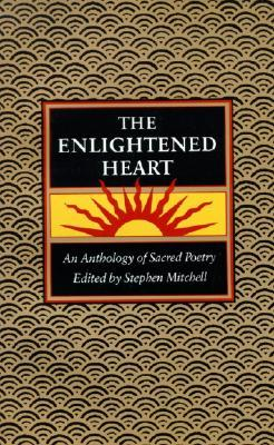 The Enlightened Heart by Stephen Mitchell