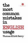 The Most Common Mistakes in English Usage the Most Common Mistakes in English Usage