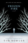 Frozen Fire by Tim Bowler