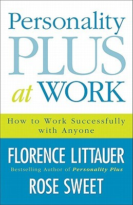 Personality Plus at Work by Florence Littauer