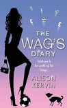 The Wag's Diary (WAGs Diary, #1)