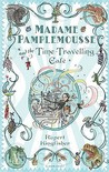 Madame Pamplemousse And The Time Travelling Cafe