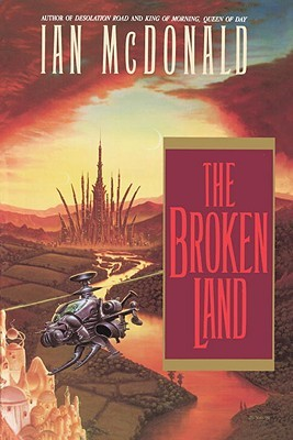 The Broken Land by Ian McDonald