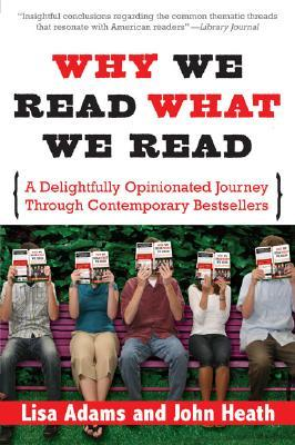 Why We Read What We Read by Lisa Adams