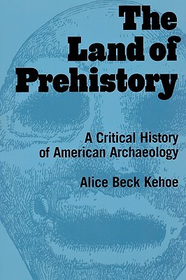 The Land of Prehistory by Alice Bec Kehoe