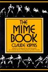 The Mime Book by Claude Kipnis