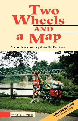 Two Wheels and a Map: A Solo Bicycle Journey Down the East Coast