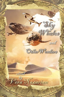 Sky Whales and Other Wonders by Vera Nazarian