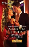 Cinderella & the CEO (Kings of California, #7)