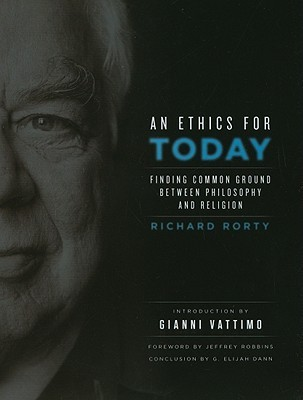 An Ethics for Today by Richard M. Rorty