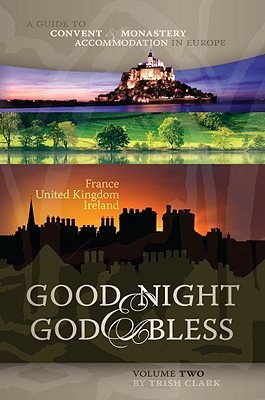 Good Night & God Bless, Volume Two by Trish Clark