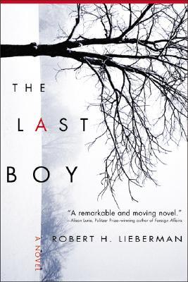 The Last Boy by Robert H. Lieberman