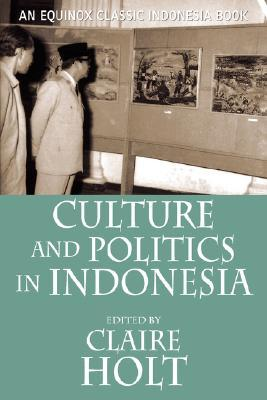 Culture and Politics in Indonesia