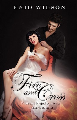 Fire and Cross by Enid Wilson