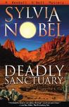 Deadly Sanctuary by Sylvia Nobel