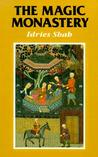 The Magic Monastery: Analogical and Action Philosophy of the Middle East and Central Asia