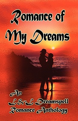Romance of My Dreams by Lisa Rene Smith