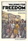Walking for Freedom: Montgomery Bus Boycott
