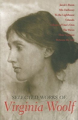 Selected Works of Virginia Woolf by Virginia Woolf