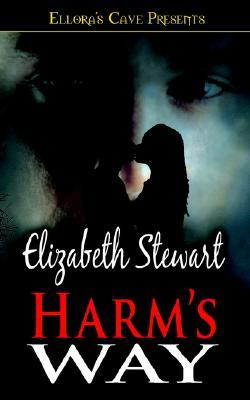 Harm's Way by Elizabeth Stewart