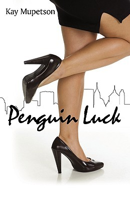 Penguin Luck by Kay Mupetson