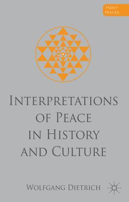Interpretations of Peace in History and Culture