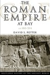 The Roman Empire at Bay: AD 180-395 (History of the Ancient World)