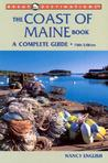 The Coast of Maine Book: A Complete Guide (A Great Destinations Guide)