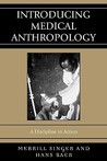 Introducing Medical Anthropology: A Discipline in Action