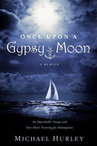 Once Upon A Gypsy Moon by Michael  Hurley