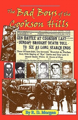 The Bad Boys of the Cookson Hills by Robert P. Morgan