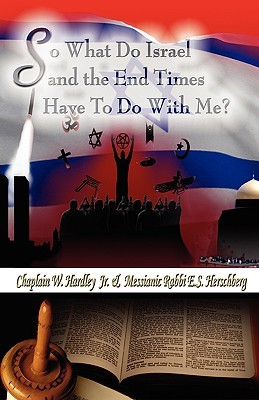 So What Does Israel and the End Times Have to Do with Me?