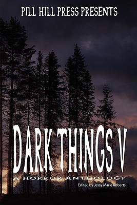 Dark Things V (Dark Things #5)
