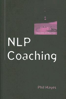 NLP Coaching by Phil Hayes