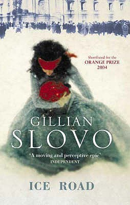 Ice Road by Gillian Slovo