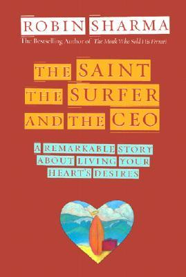 A short review of The Saint, Surfer, and CEO - Robin Sharma