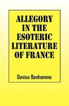 Allegory in the Esoteric Literature of France