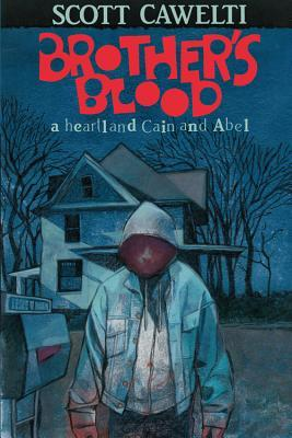 Brother's Blood: A Heartland Cain and Abel