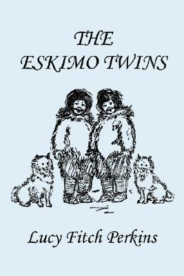 Read online The Eskimo Twins (Twins) by Lucy Fitch Perkins MOBI