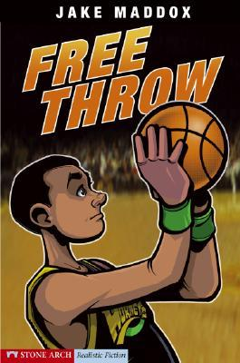 Free Throw by Jake Maddox