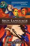 Sign Language by Terry M. Wildman