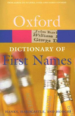 Oxford Dictionary of First Names by Patrick Hanks