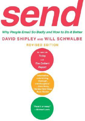 Send (Revised Edition) by David Shipley