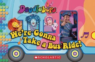 We're Gonna Take a Bus Ride by Scholastic Inc.