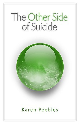 The Other Side of Suicide by Karen Peebles