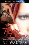 Tapestry Dreams (Tapestries, #1-2)
